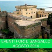 Eventi culturali al Forte Sangallo Agosto 2014