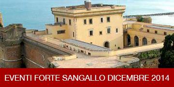 Eventi Forte Sangallo Dicembre 2014