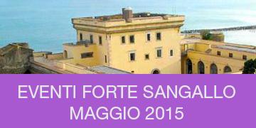 Attività ed eventi culturali al Forte Sangallo maggio 2015