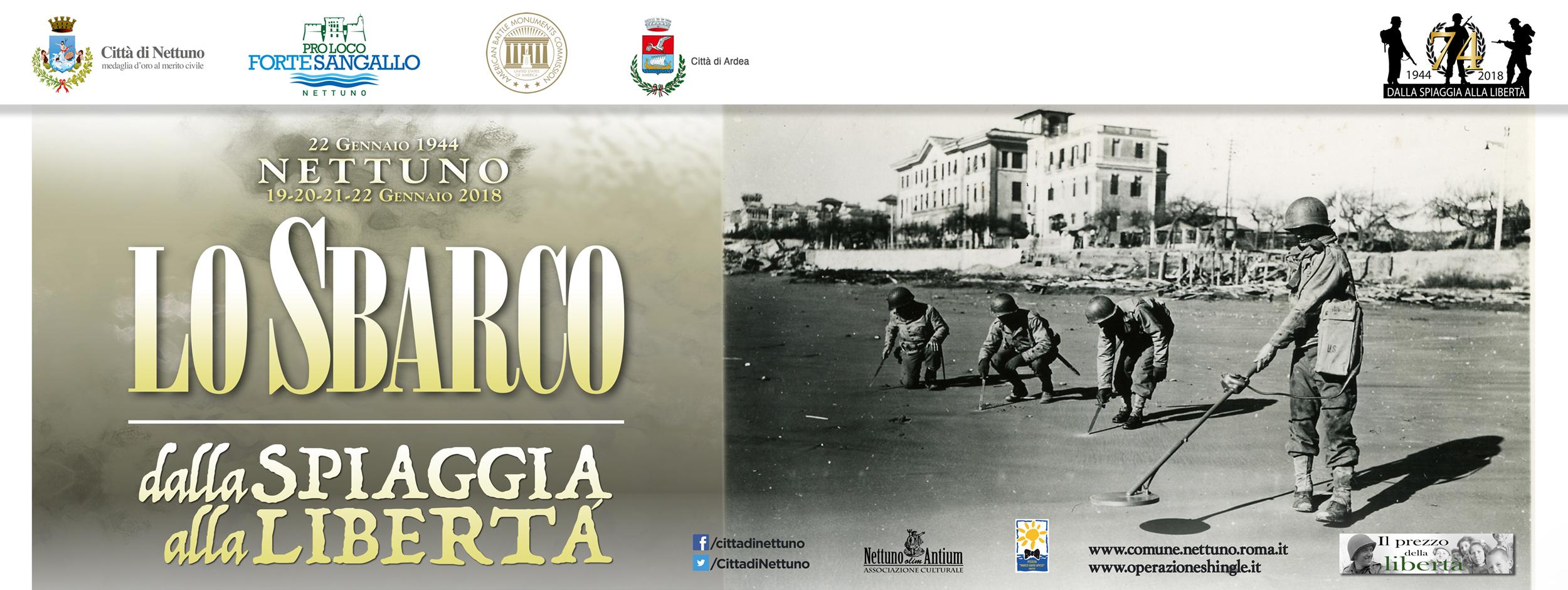 """""""DALLA SPIAGGIA ALLA LIBERTÀ. NETTUNO, 22 GENNAIO 1944, LO SBARCO"""". PER NON DIMENTICARE: 19-22 GENNAIO 2018"""