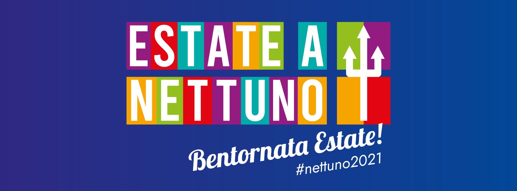 #ESTATENETTUNO2021, TUTTI GLI APPUNTAMENTI DI AGOSTO E SETTEMBRE